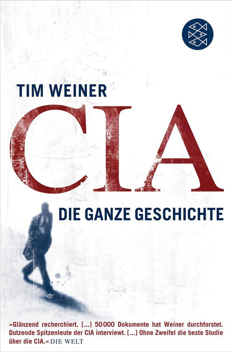 Buchempfehlung: CIA: Die ganze Geschichte - Autor: Tim Weiner